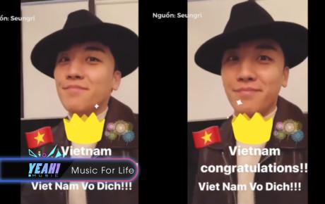 Seungri (Big Bang) gửi lời chúc mừng NHÀ TÂN VÔ ĐỊCH AFF CUP 2018 VIỆT NAM