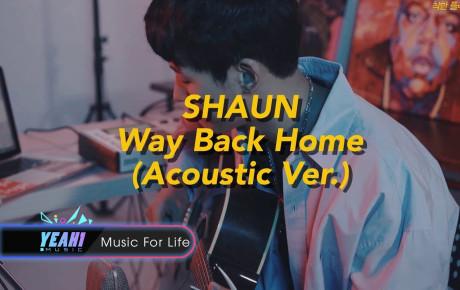"""Sau bản EDM gây nghiện, SHAUN tiếp tục nhá hàng siêu phẩm """"Way Back Home"""" phiên bản acoutics chất khỏi bàn"""