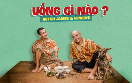 """Sau """"Mình cưới nhau đi"""", giới trẻ sẽ có """"quốc ca ăn nhậu"""" từ Huỳnh James và Pjnboys"""