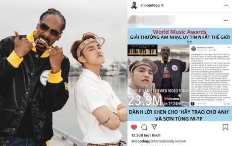 Tin được không: Snoop Dogg vừa tự hào chia sẻ lên Instagram chuỗi thành tích khủng của Hãy Trao Cho Anh