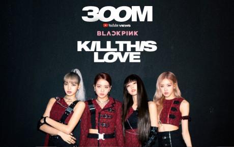 """BLACKPINK lại thiết lập thêm thành tích khủng cho Kill This Love, """"đạp đổ"""" kỷ lục của BTS nhanh gấp 3 lần"""