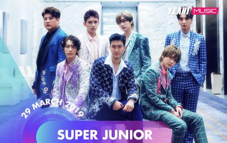 Đại nhạc hội Hàn - Việt tháng 3, khán giả Việt nức lòng trước sự trở lại của nhóm nhạc Kpop hàng đầu Super Junior