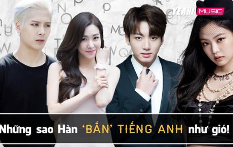 Những sao Hàn giỏi ngoại ngữ nhất: Jennie viết nhạc bằng Tiếng Anh, Henry (Super Junior) biết 6 thứ tiếng!